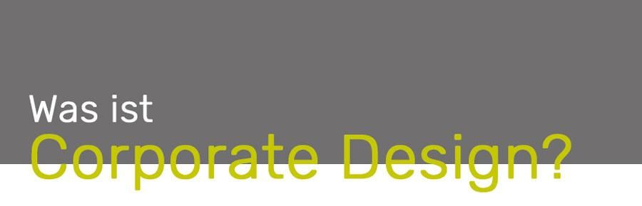 Was ist Corporate Design?